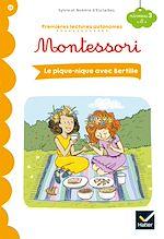 Download this eBook Premières lectures autonomes Montessori Niveau 3 - Le pique-nique avec Bertille