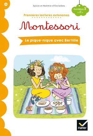 Téléchargez le livre :  Premières lectures autonomes Montessori Niveau 3 - Le pique-nique avec Bertille