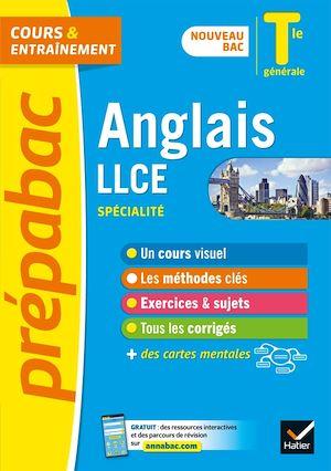 Téléchargez le livre :  Anglais LLCE Tle générale  (spécialité) - Prépabac cours & entraînement