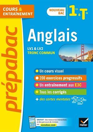 Téléchargez le livre :  Anglais 1re/Tle (tronc commun) - Prépabac Cours & entraînement