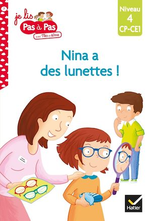 Image de couverture (Nina a des lunettes ! : niveau 4, CP, CE1)