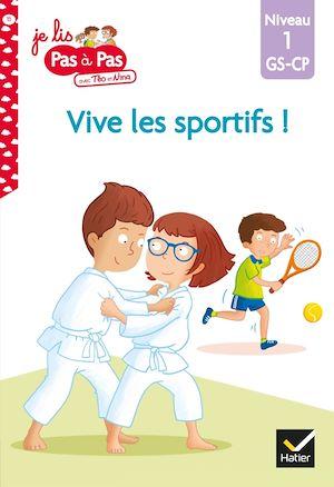 Vive les sportifs ! : niveau 1, GS, CP