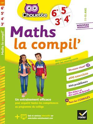 Image de couverture (Maths, la compil' : 6e, 5e, 4e, 3e, 11-15 ans : nouveau programme)