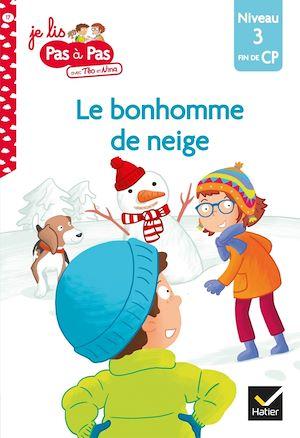 Image de couverture (Le bonhomme de neige : niveau 3, fin de CP)
