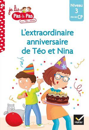 Image de couverture (L'extraordinaire anniversaire de Téo et Nina : niveau 3, fin de CP)