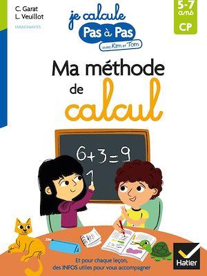 Ma méthode de calcul, CP, 5-7 ans
