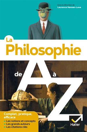 Téléchargez le livre :  La philosophie de A à Z (nouvelle édition)