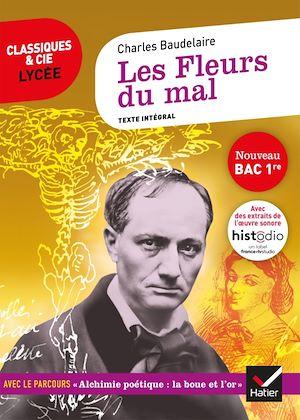Image de couverture (Les fleurs du mal (1857-1868) : texte intégral : nouveau bac 1re)