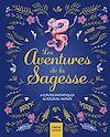 Les aventures de la sagesse - 8 contes initiatiques autour du monde | Collectif,