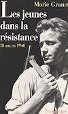 Télécharger le livre :  Les jeunes dans la Résistance