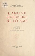 Download this eBook L'abbaye bénédictine de Fécamp