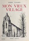 Télécharger le livre :  Mon vieux village