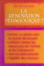 Download this eBook Qu'est-ce que la rénovation pédagogique ?