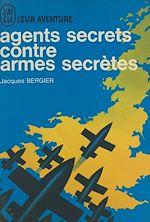 Download this eBook Agents secrets contre armes secrètes