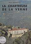 Télécharger le livre :  La chartreuse de la Verne