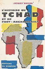 Download this eBook L'histoire du Tchad et de Fort-Archambault