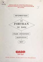 Téléchargez le livre :  Le FORTRAN de base