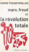 Télécharger le livre :  Marx, Freud et la révolution totale