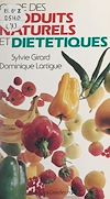 Télécharger le livre :  Guide des produits naturels et diététiques
