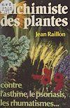 Télécharger le livre :  Alchimiste des plantes