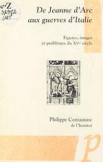Téléchargez le livre :  De Jeanne d'Arc aux guerres d'Italie