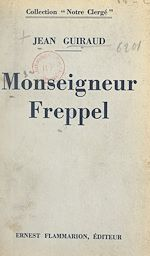 Download this eBook Monseigneur Freppel