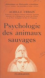 Download this eBook Psychologie des animaux sauvages