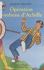 Download this eBook Opération tombeau d'Achille