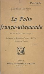 Download this eBook La folie franco-allemande