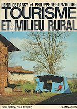 Download this eBook Tourisme et milieu rural, un débouché rentable pour l'agriculture