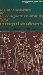 Download this eBook Les mécanismes de la conquête coloniale, les conquistadores