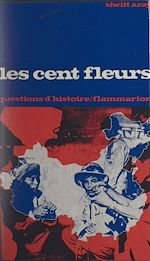 Download this eBook Les cent fleurs : Chine, 1956-1957