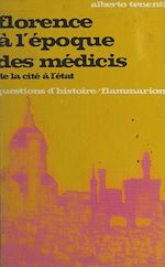 Download this eBook Florence à l'époque des Médicis : de la cité à l'État