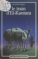 Download this eBook Le train d'El-Kantara