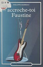 Download this eBook Accroche-toi Faustine