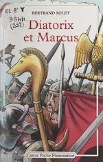 Download this eBook Diatorix et Marcus