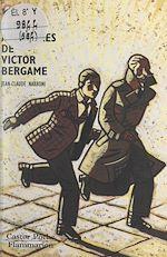 Download this eBook Les aventures de Victor Bergame