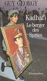 Download this eBook Kadhafi, le berger des Syrtes