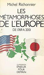 Download this eBook Les métamorphoses de l'Europe de 1769 à 2001