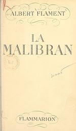 Download this eBook La Malibran, l'enchanteresse errante