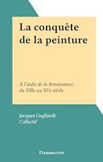 Download this eBook La conquête de la peinture