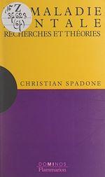 Download this eBook La maladie mentale, recherches et théories