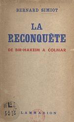 Download this eBook La reconquête, de Bir-Hakeim à Colmar