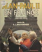 Download this eBook Jean-Paul II en France
