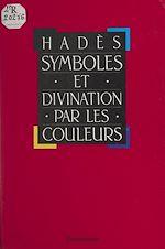 Download this eBook Symboles et divination par les couleurs
