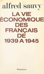 Download this eBook La vie économique des français de 1939 à 1945