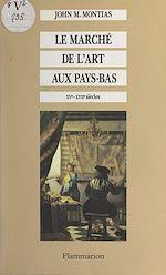 Download this eBook Le marché de l'art aux Pays-Bas
