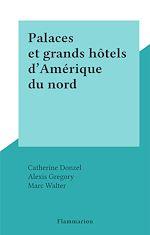 Download this eBook Palaces et grands hôtels d'Amérique du nord