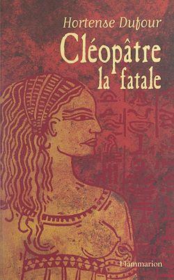 Download the eBook: Cléopâtre, la fatale