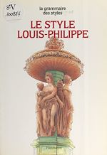 Download this eBook Le style Louis-Philippe